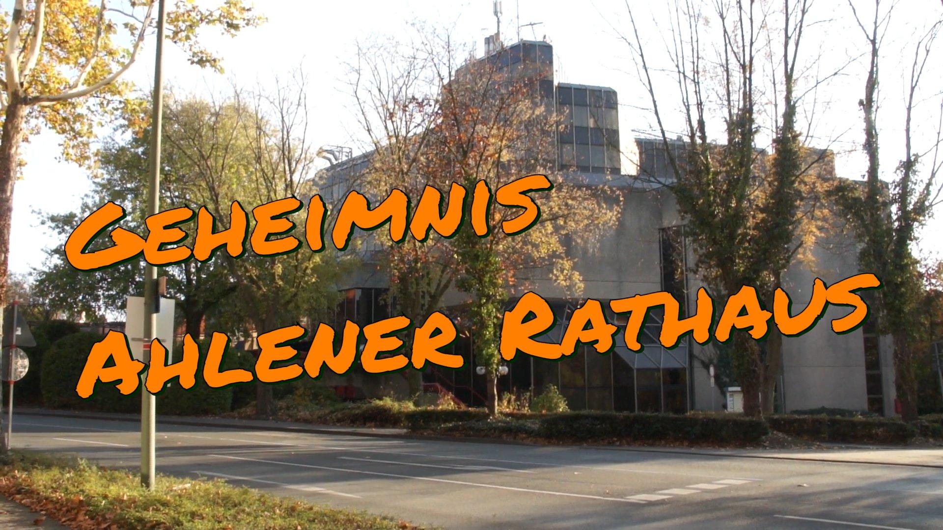 Geheimnis Ahlener Rathaus
